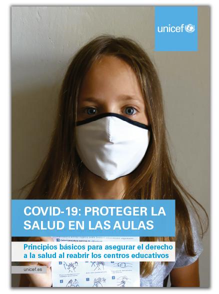 Informe de Unicef con los principios básicos para asegurar el derecho a la salud al reabrir los centros educativos y garantizar su funcionamiento seguro